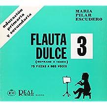Flauta Dulce (Soprano o Tenor) Volumen 3 - 75 Piezas a Dos Voces (RM Pedag.Educacion)