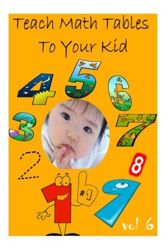 Teach Math Tables To Your Kid vol 5 por Zhingoora Books