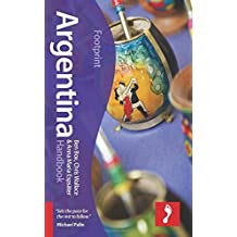Argentina Handbook (Footprint Handbooks) by Ben Box (2015-04-07)