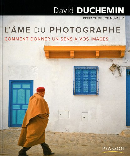 L'âme du photographe par David Duchemin