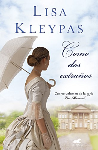 Como dos extraños (Los Ravenel 4) eBook: Kleypas, Lisa: Amazon.es ...
