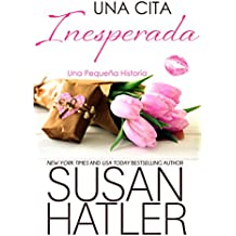 Una Cita Inesperada (Sueños Preciados nº 1) (Spanish Edition)