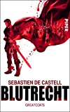 Sebastien de Castell: Blutrecht. Greatcoats