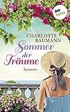 Sommer der Träume: Roman