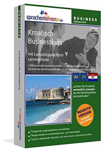 Kroatisch-Businesskurs mit Langzeitgedächtnis-Lernmethode von Sprachenlernen24: Lernstufen B2+C1....