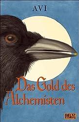 Das Gold des Alchemisten: Roman