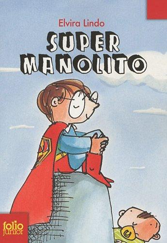 Manolito, 2:Super Manolito par Elvira Lindo