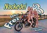 Nackedei 3: Fahrt frei: Freikörperkultur heute - Norbert Sander