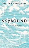 Skybound: A Journey In Flight