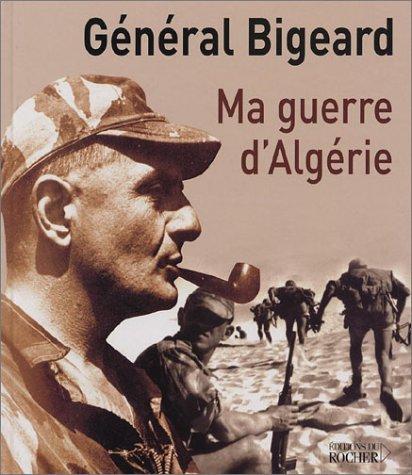 Ma guerre d'Algérie