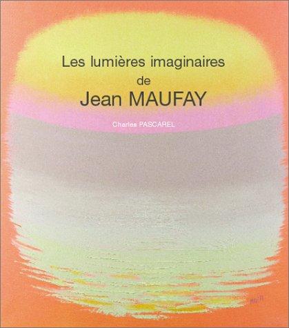 Les Lumières imaginaires de Jean Maufray par Charles Pascarel, Hervé Thenot