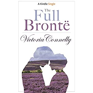 The Full Brontë (Kindle Single)