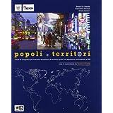 Popoli e territori. Con voci dal mondo-Atlante. Con espansione online. Per le Scuole superiori