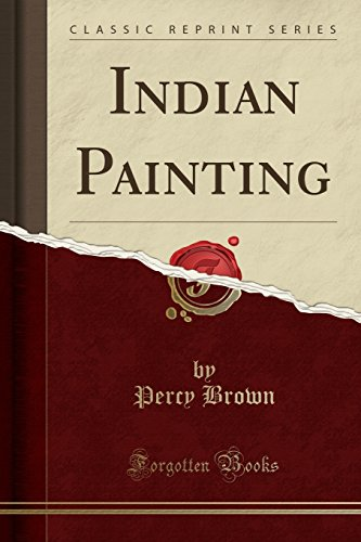 Indian Painting (Classic Reprint)