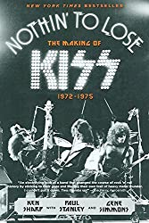 Nothin' to Lose: The Making of Kiss (19721975)