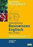 Das Lernstoff Übungsbuch / Basiswissen Englisch. Band 2: Die Verben