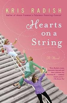 Hearts on a String: A Novel by [Radish, Kris]