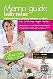 Mémo-guide infirmier - UE 3.1 à 3.5: Sciences et techniques infirmières, fondements et méthodes (French Edition)