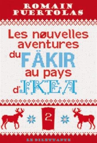 Les nouvelles aventures du fäkir au pays d'Ikea