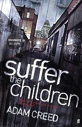 Suffer the Children (DI Staffe Book 1)