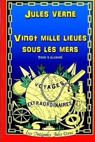 20 000 Lieues Mers - Vingt mille lieues sous les mers: Tome