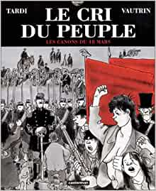 Amazon.fr - Le Cri du peuple, tome 1 : Les Canons du 18