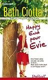 Happy End pour Evie : Série Les Chroniques d'Evie Parish, vol. 3
