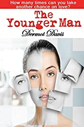 The Younger Man: How Many Times Can You Take Another Chance on Love? (English Edition)