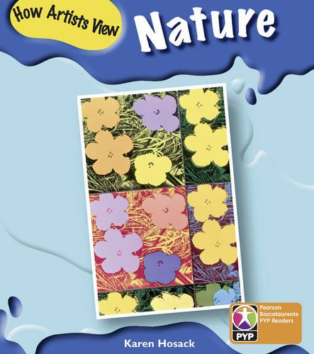 PYP L6 How artists see nature 6PK (Pearson Baccalaureate PrimaryYears Programme)