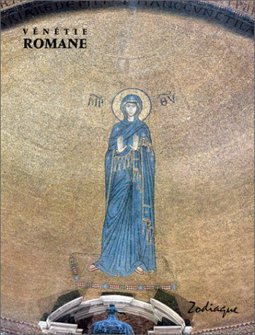 Vénétie romane par Gianna Suitner-Nicolini