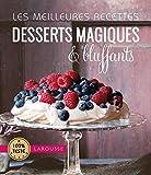 Les meilleures recettes desserts magiques et bluffants...