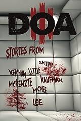D.O.A. III: Extreme Horror Anthology: Volume 3 Paperback