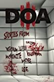 D.O.A. III: Extreme Horror Anthology: Volume 3