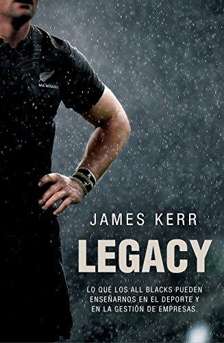 Legacy: 15 lecciones sobre liderazgo (Córner) por James Kerr