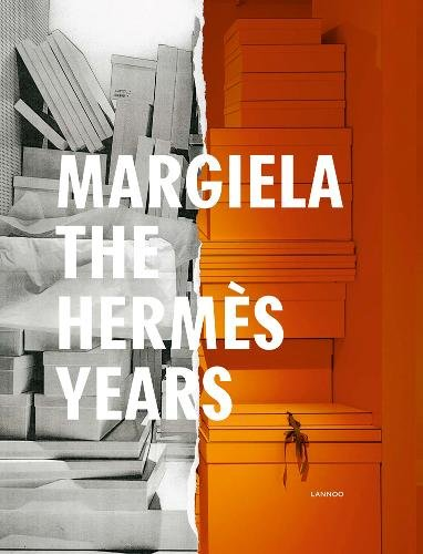 Margiela. The Hermes Years