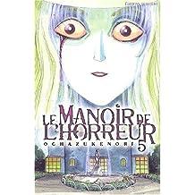 Le Manoir de l'horreur, tome 5