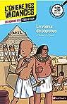 Le voleur de papyrus - L'énigme des vacances - CM1 vers CM2 - 9/10 ans par Tercier