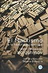 El Marxismo Y La Filosofía Del Lenguaje par Valentin Nikolaievich Voloshinov