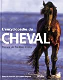 L'Encyclopédie du cheval - Proxima Editions - 11/11/2000