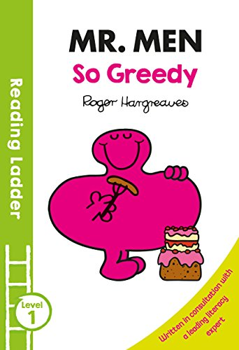 Mr Men: So Greedy (Reading Ladder Level 1)