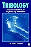 Tribology, Friction and Wear of Engineering Materials by Hutchins (1992-01-01)