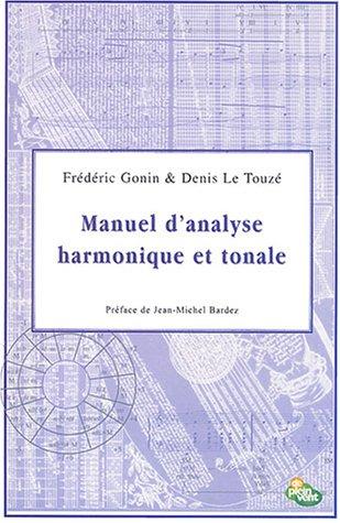 Manuel d'analyse harmonique et tonale par Frédéric Gonin