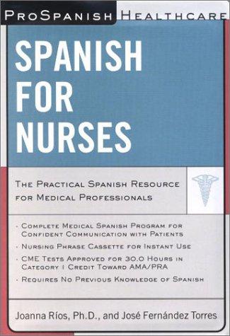 Spanish for Nurses (Prospanish Healthcare Audio Courses)