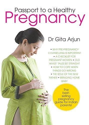 Passport to A Healthy Pregnancy by Dr. Gita Arjun (2009-12-01)