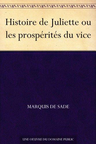Couverture du livre Histoire de Juliette ou les prospérités du vice