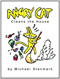 Angry Cat Cleans the House