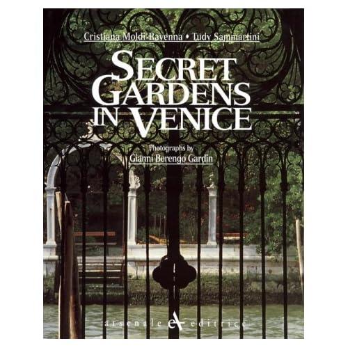 Secret Gardens In Venice