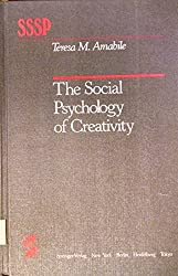 The Social Psychology of Creativity (Springer Series in Social Psychology) by Teresa Amabile (1983-07-13)