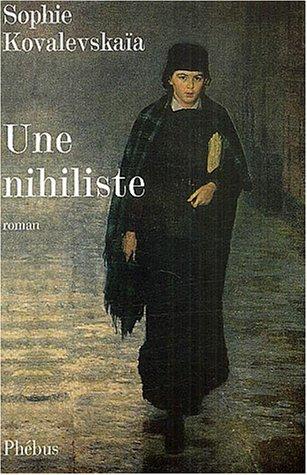 Une nihiliste par Sophie Kovalevskaïa