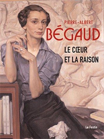 Pierre-Albert Bgaud. Le Coeur et la Raison